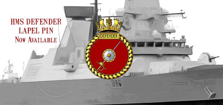 HMS Defender pin arrives this week